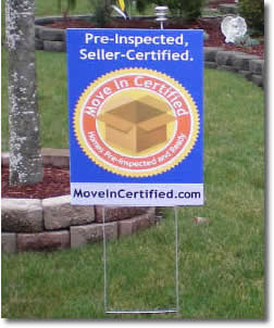 Move in certified yard sign - seller home inspection